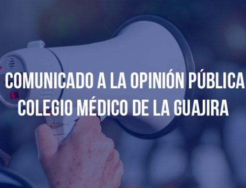 Comunicado a la opinión pública colegio médico de la guajira