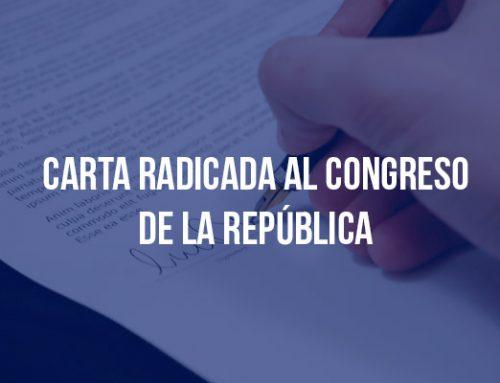 Carta radicada al congreso de la república
