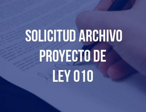 Solicitud Archivo Proyecto de Ley 010