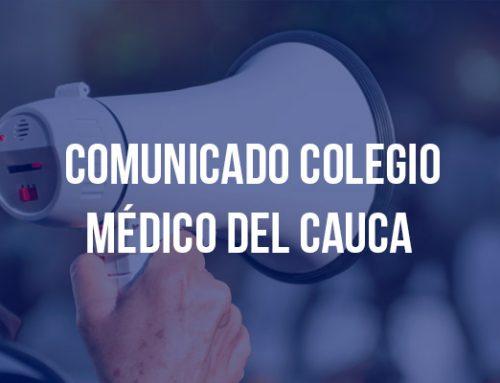 Comunicado del colegio médico del Cauca en rechazo al proyecto de ley 010/2020