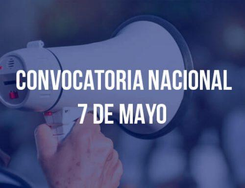 Convocatoria Nacional 7 de mayo