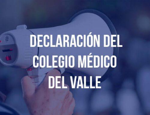 DECLARACIÓN DEL COLEGIO MÉDICO DEL VALLE